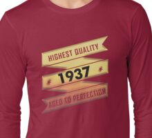 Highest Quality 1937 Aged To Perfection Long Sleeve T-Shirt