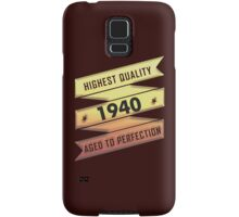 Highest Quality 1940 Aged To Perfection Samsung Galaxy Case/Skin