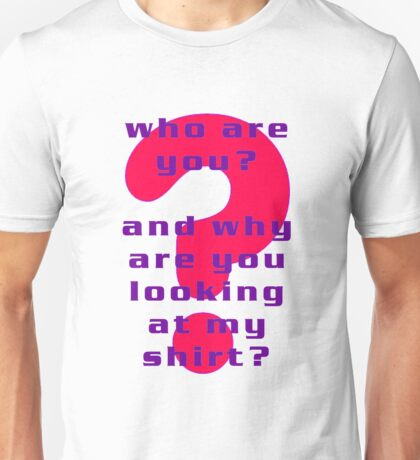 who are you (red) Unisex T-Shirt