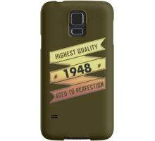 Highest Quality 1948 Aged To Perfection Samsung Galaxy Case/Skin