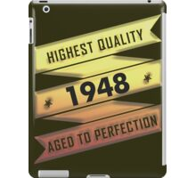 Highest Quality 1948 Aged To Perfection iPad Case/Skin