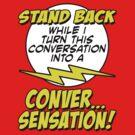 Conversensation! by Paulychilds