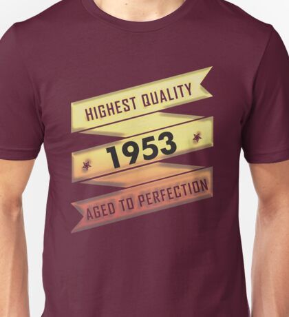 Highest Quality 1953 Aged To Perfection Unisex T-Shirt