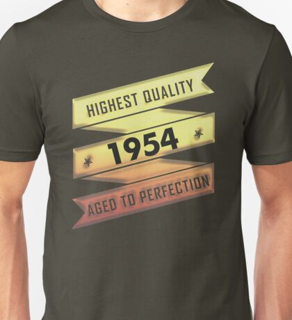 Highest Quality 1954 Aged To Perfection Unisex T-Shirt