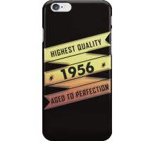 Highest Quality 1956 Aged To Perfection iPhone Case/Skin