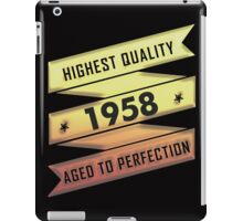 Highest Quality 1958 Aged To Perfection iPad Case/Skin
