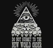 Do Not Submit To The New World Order Unisex T-Shirt