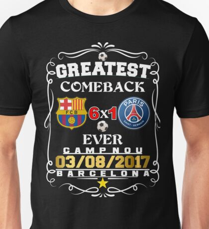 Barcelona Greatest Comeback Ever. Unisex T-Shirt