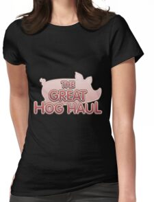Glitch Overlay The Great Hog Haul logo Womens Fitted T-Shirt