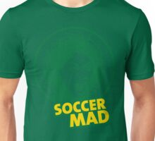 Soccer Mad Unisex T-Shirt