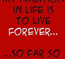 My Ambition in Life! by darkartz