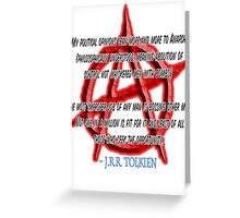 Anarchy, J. R. R. Tolkien, My political opinions lean more and more to Anarchy Greeting Card