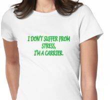 Stress Womens Fitted T-Shirt