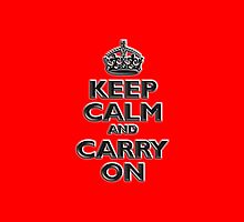 Keep Calm & Carry On, Be British! UK, Britain, (Chisel red) by TOM HILL - Designer