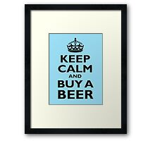 KEEP CALM, BUY A BEER, BE COOL Framed Print