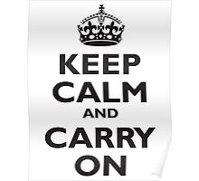 KEEP CALM & CARRY ON, BE BRITISH, UK, PROPAGANDA, IN BLACK Poster