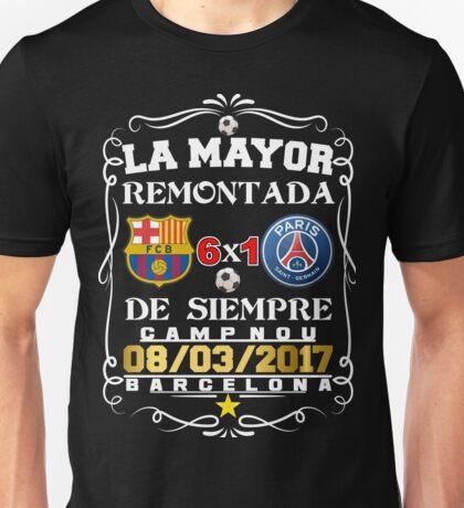 Barcelona La Mayor Remontada  Unisex T-Shirt