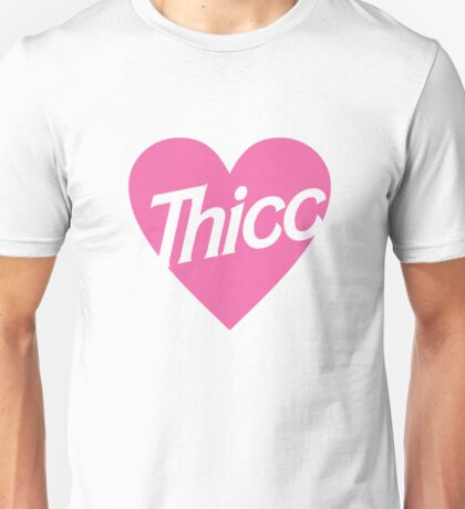 Thicc Unisex T-Shirt