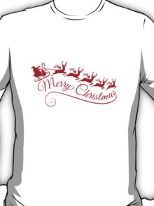 Merry Christmas, Santa Claus with his sleigh T-Shirt