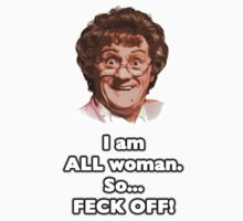 MRS. BROWN'S BOYS - ALL WOMAN by tardisbabes