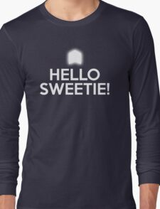 HELLO SWEETIE! Long Sleeve T-Shirt
