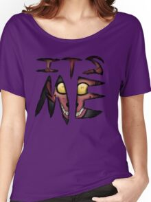 Foxy- Its me! Women's Relaxed Fit T-Shirt