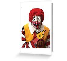 Rude Ronald McDonald Greeting Card