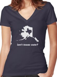 Isn't Texas Cute Compared to Alaska Women's Fitted V-Neck T-Shirt