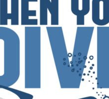 Life is a Beach Then You Scuba Dive Sticker