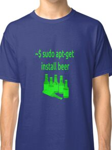 Linux sudo apt-get install beer Classic T-Shirt