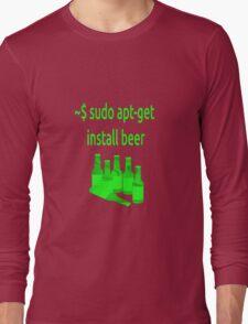 Linux sudo apt-get install beer Long Sleeve T-Shirt
