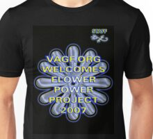 Flower Power 2007 Unisex T-Shirt