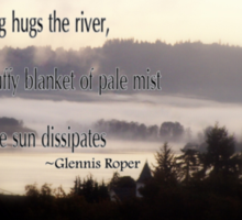 foggy sunrise, Columbia River, Oregon, Haiku sunny background Sticker