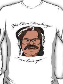 YES CLEM FANDANGO! - Toast of London T-Shirt