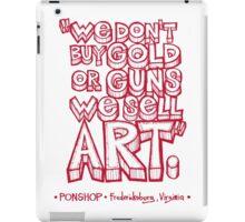 PONSHOP Slogan iPad Case/Skin