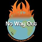 No Way Out by IronRyts