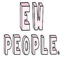 ew people Photographic Print