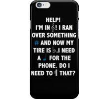 Help! I'm in Treble! iPhone Case/Skin