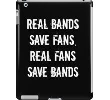 Real Bands Save Fans iPad Case/Skin