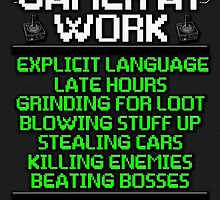 Keep Out Gamer At Work by GreenGamer