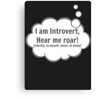 I am Introvert Canvas Print