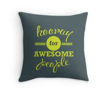 Hooray for Awesome People [LIME] Throw Pillow