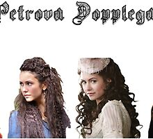 The Petrova Dopplegangers by anna153