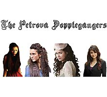 The Petrova Dopplegangers Photographic Print