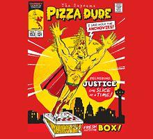 The Supreme Pizza Dude! T-Shirt