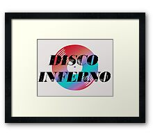 DISCO INFERNO Framed Print