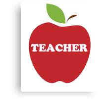 I'm a Teacher Red Apple Canvas Print
