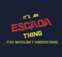 It's an ESCADA thing, you wouldn't understand !! by itsmine