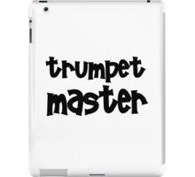 Trumpet Master iPad Case/Skin
