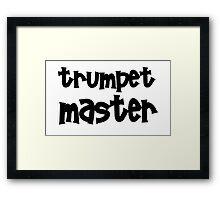 Trumpet Master Framed Print